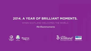 2014 As A Year of Brilliant Moments by Visit Scotland