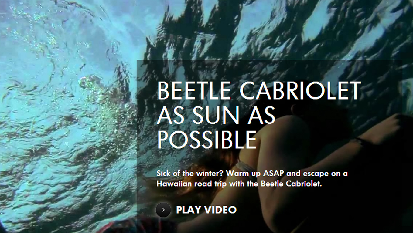 Beetle Cabriolet As Soon As Possible Digital Campaign by Volkswagen