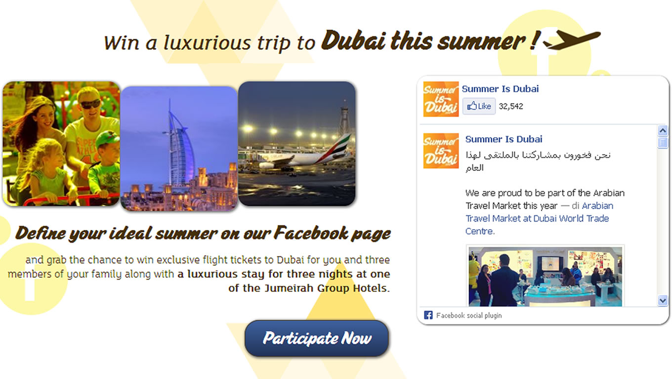 Facebook Contest for Summer is Dubai Tourism Marketing Campaign by DTCM