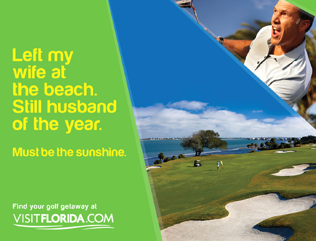 Golf Getaway, Out of Home Tourism Brand Advertising Campaign by Visit Florida
