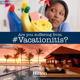 Never Stop Working Print Advertising, Vacationitis Campaign by Hilton