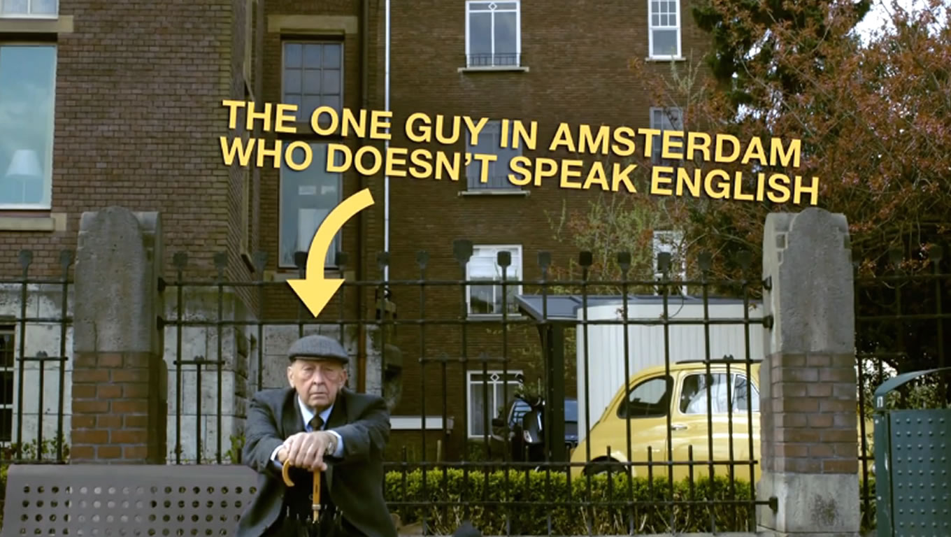 Speaking English Language at Holland The Original Cool Marketing Campaign of Netherlands