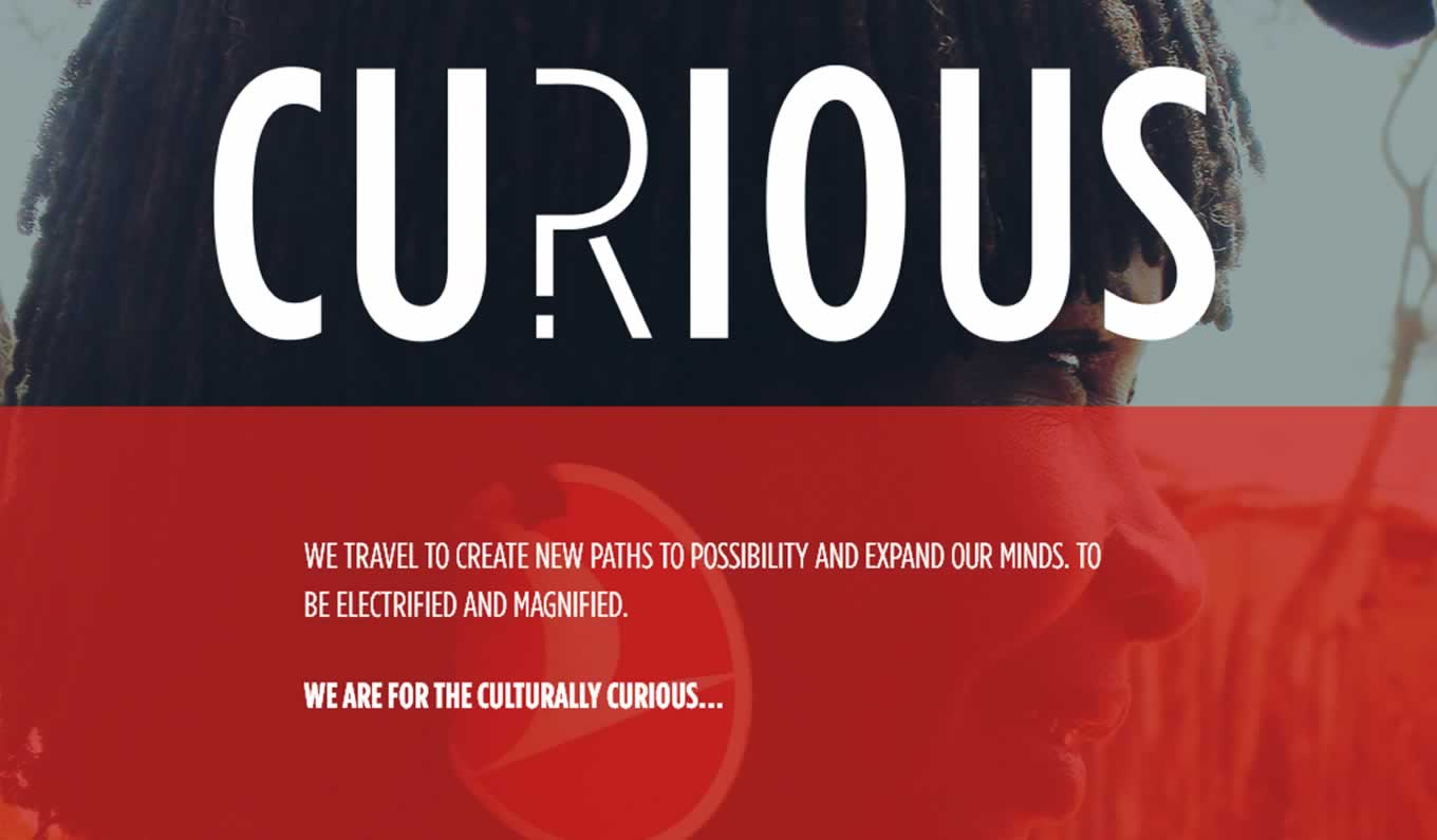Culturally Curious, Widen Your World Campaign by Turkish Airlines