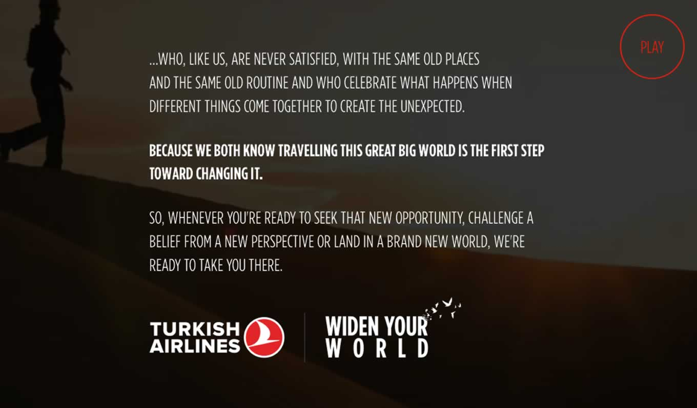 Travelling The Big World, Widen Your World Campaign by Turkish Airlines