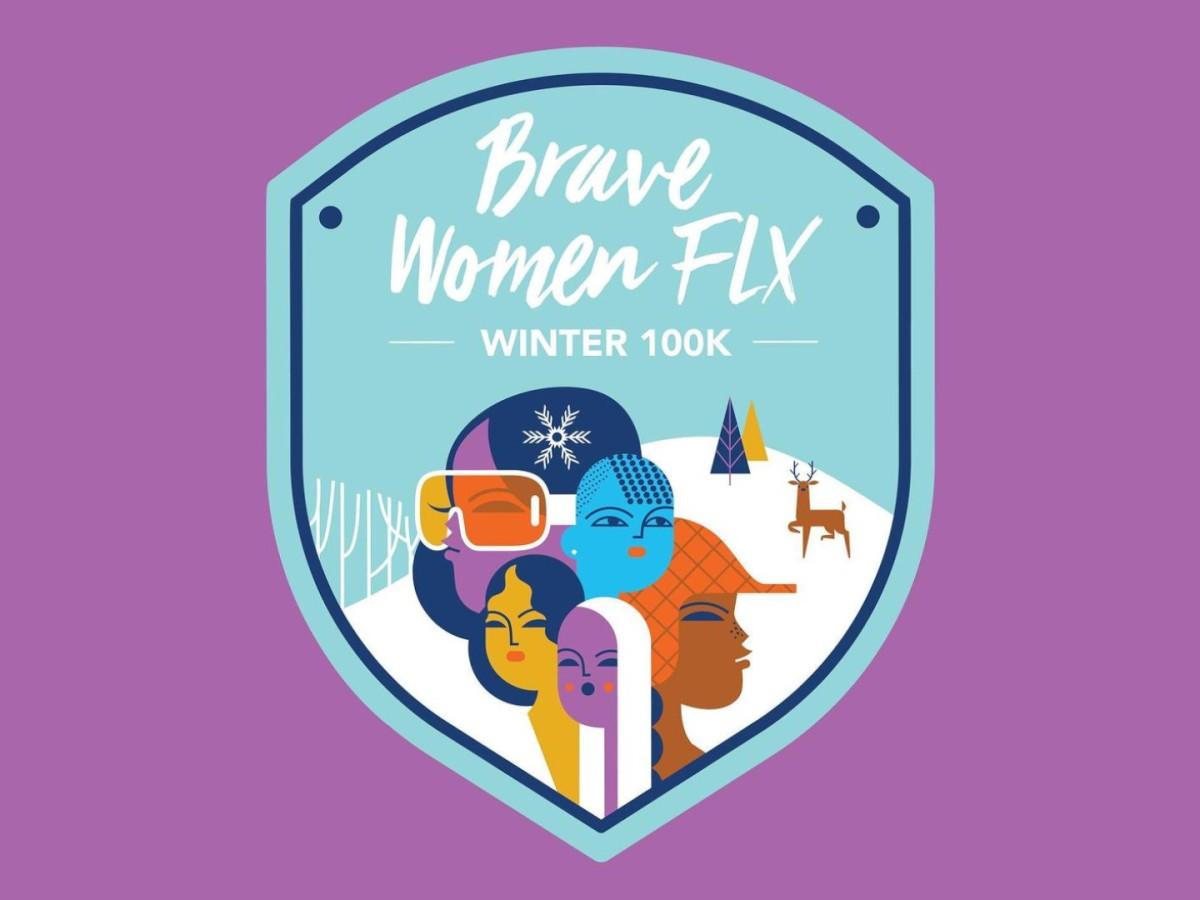 Brave Women FLX Winter Virtual 100K Challenge
