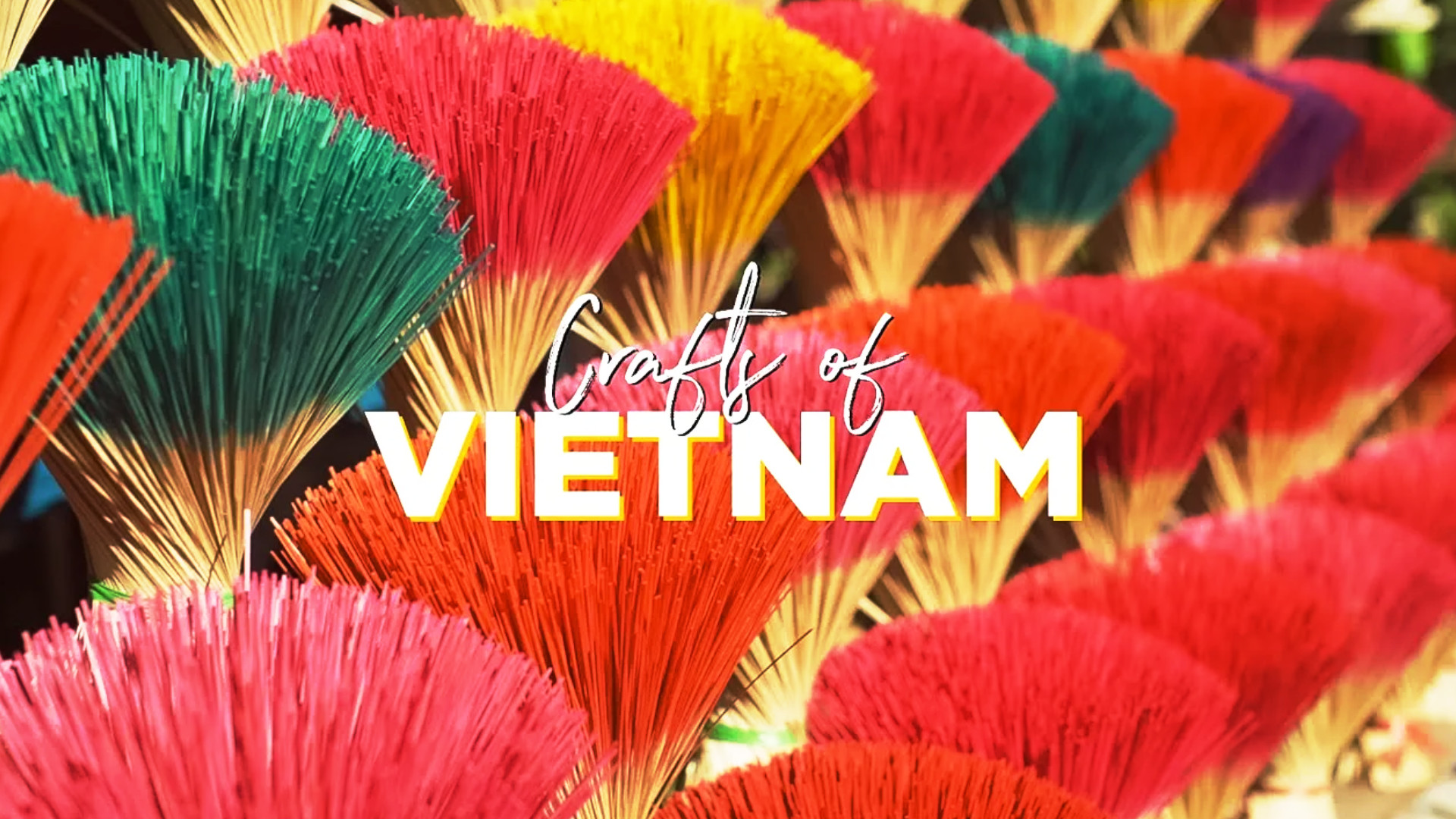 Crafts of Vietnam Tourism Campaign