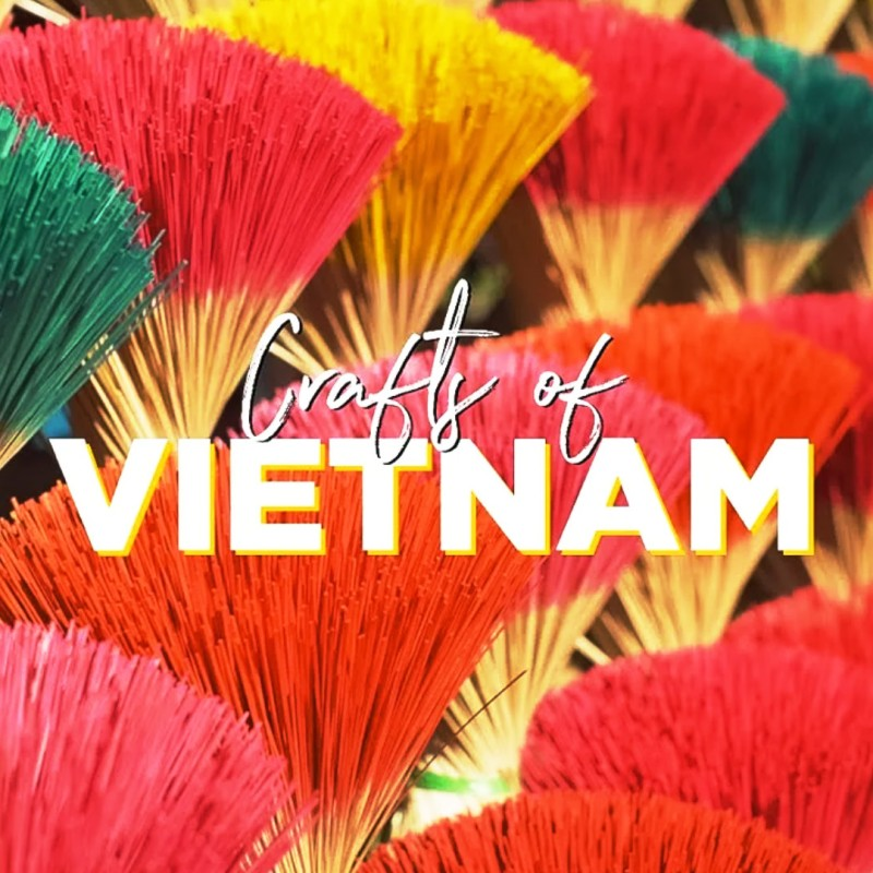 Crafts of Vietnam Tourism Campaign