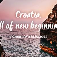 Croatia Wish List 2021, Tourism Campaign by CNTB