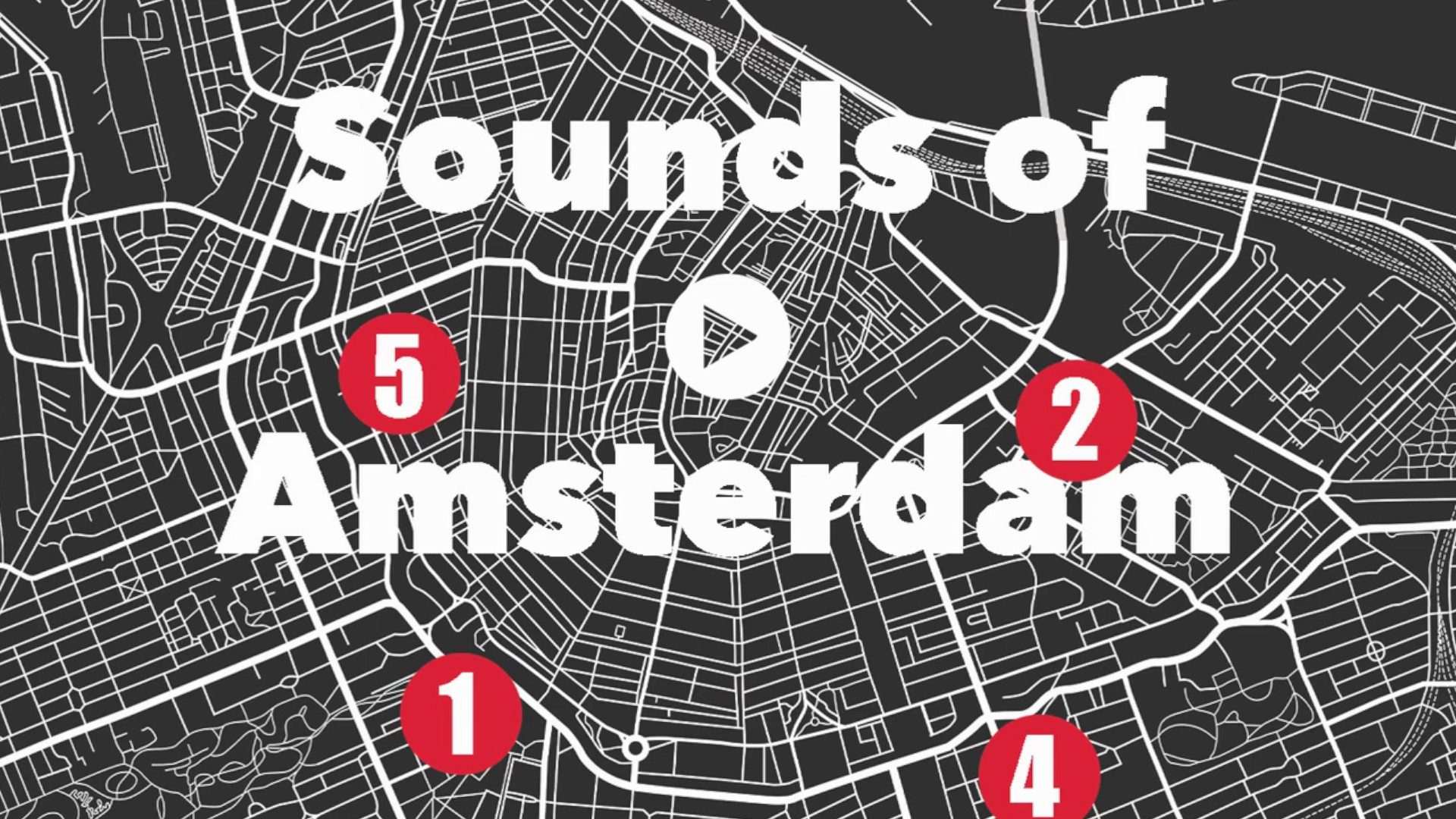 Sounds of Amsterdam 3D Audio Tours
