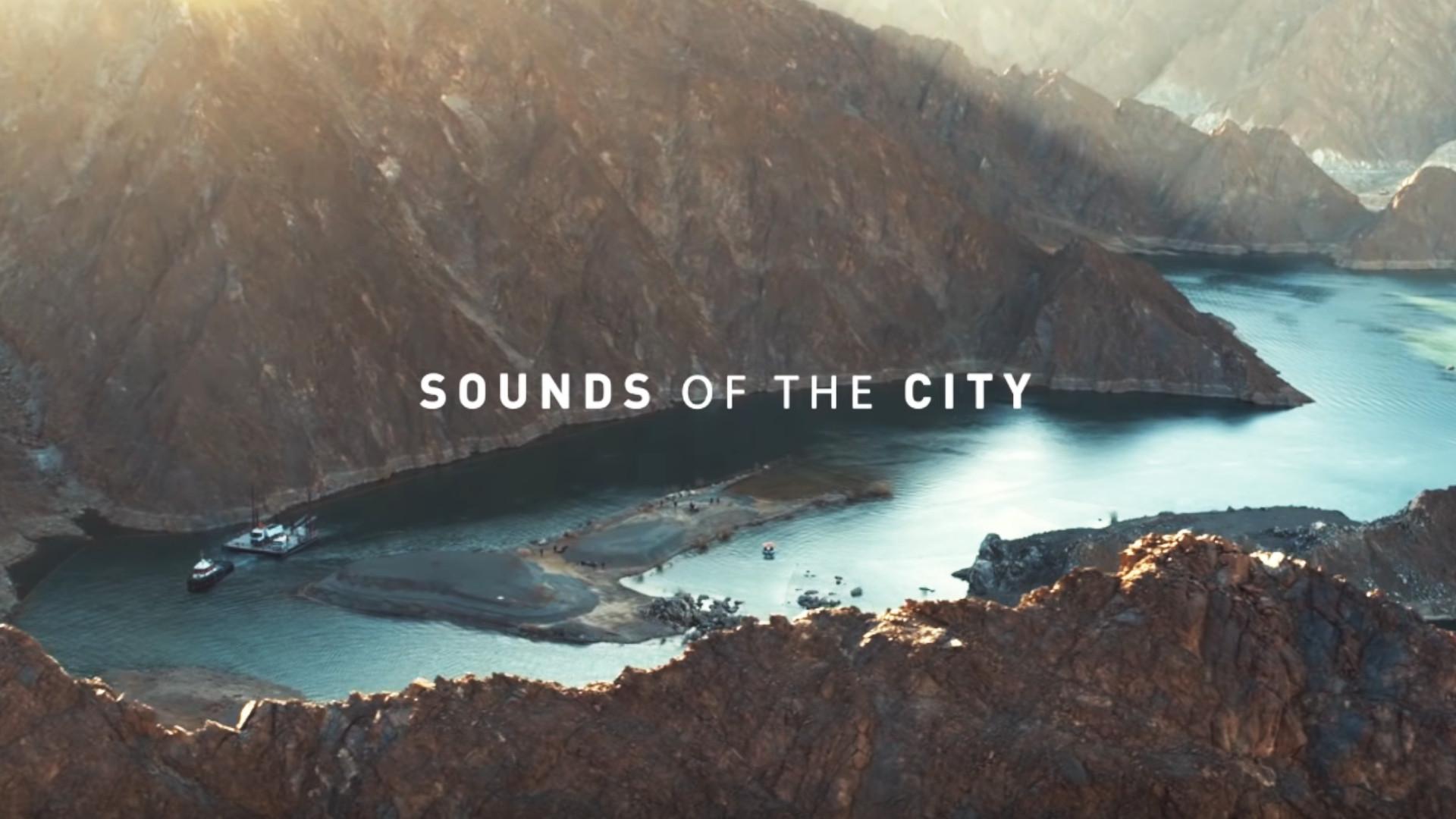 Sounds of The City, Dubai UAE Campaign