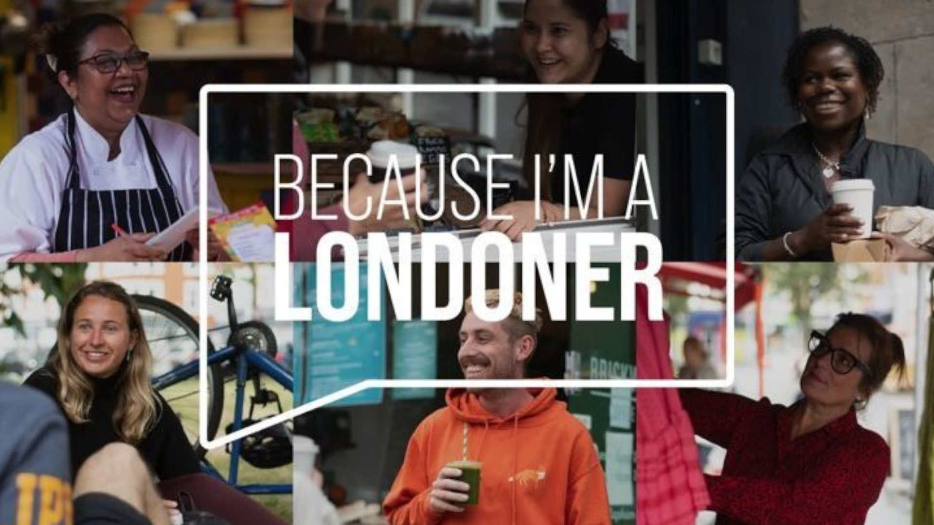 Because I'm A Londoner Campaign, London UK