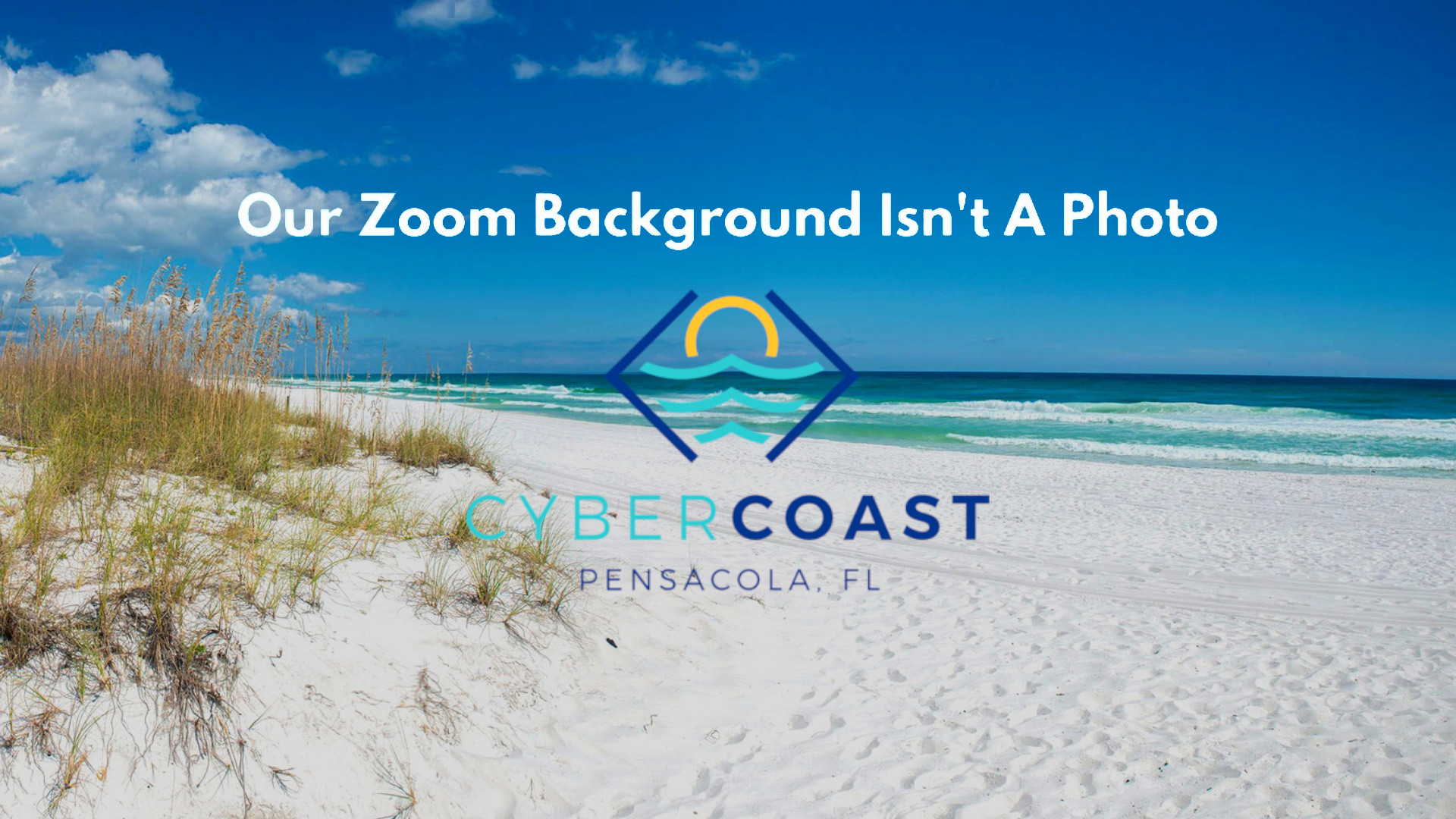Remote Work in Cyber Coast Campaign, Pensacola