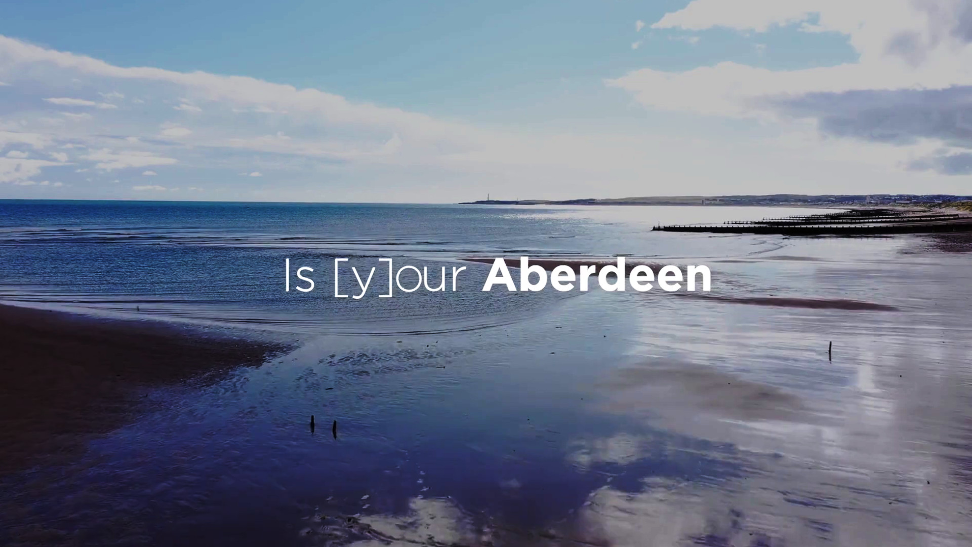 Our Aberdeen is Your Aberdeen Campaign