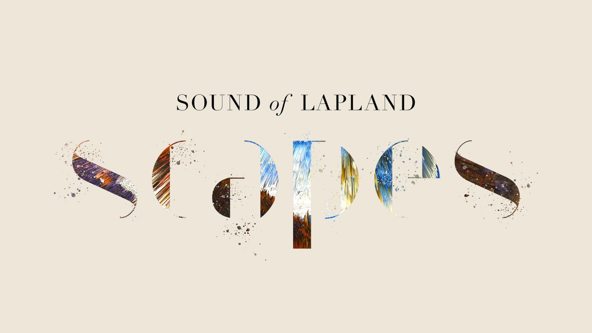 SCAPES, Sound of Lapland, Finland
