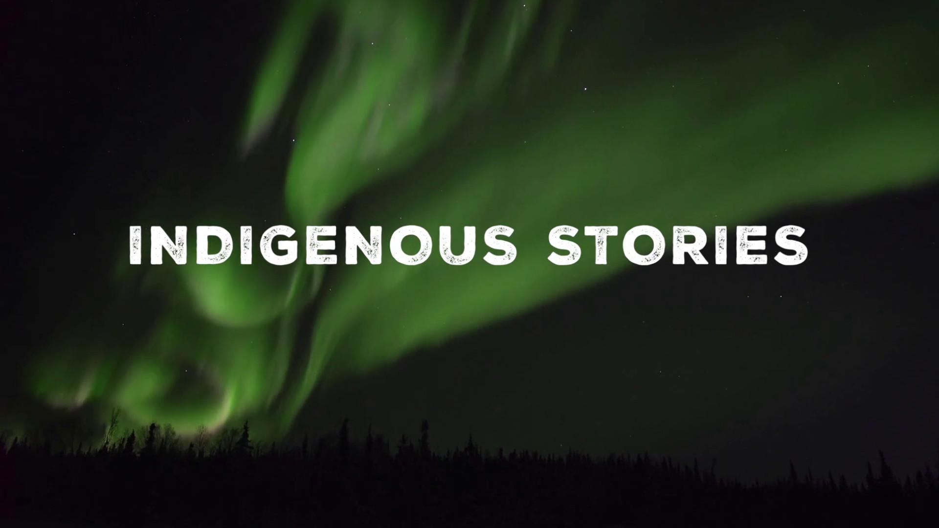 Indigenous Stories, Northwest Territories, Canada