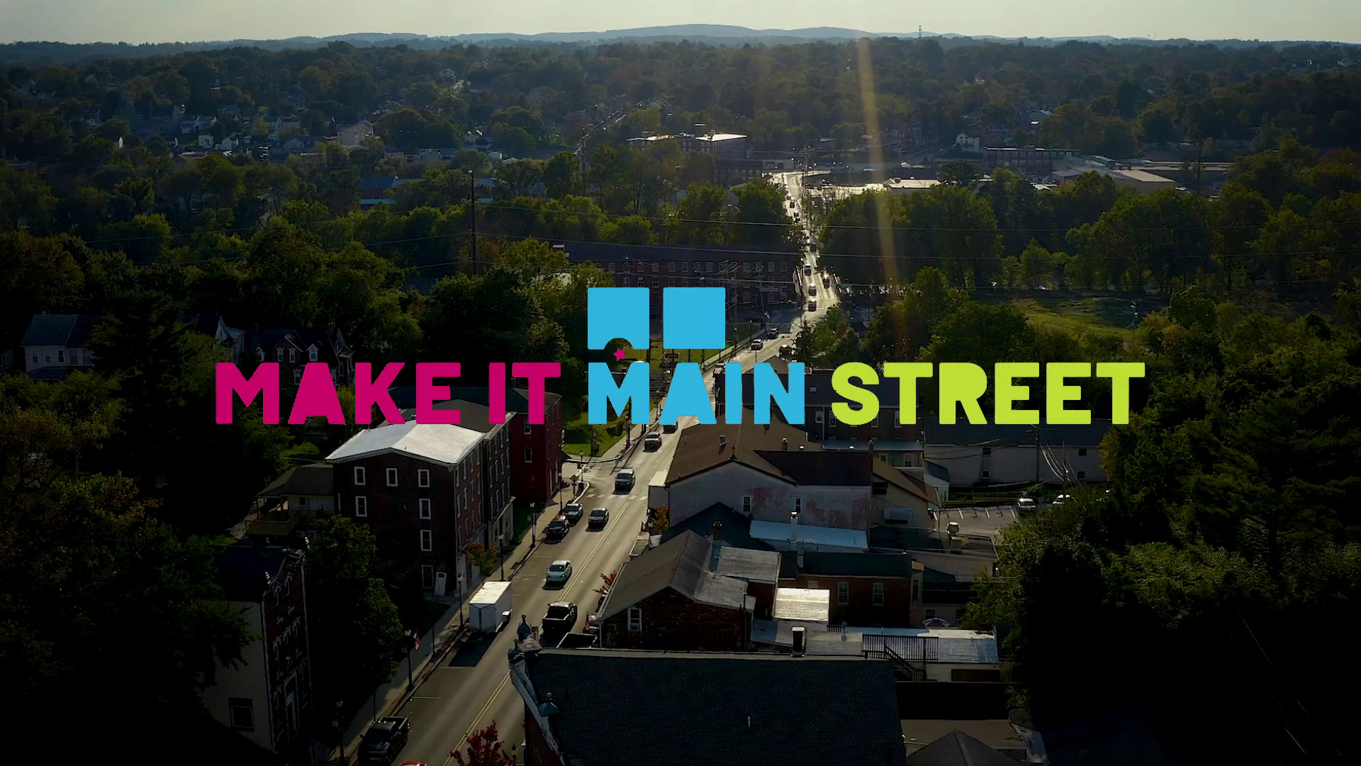 Make It Main Street by Valley Forge Tourism and Convention Board