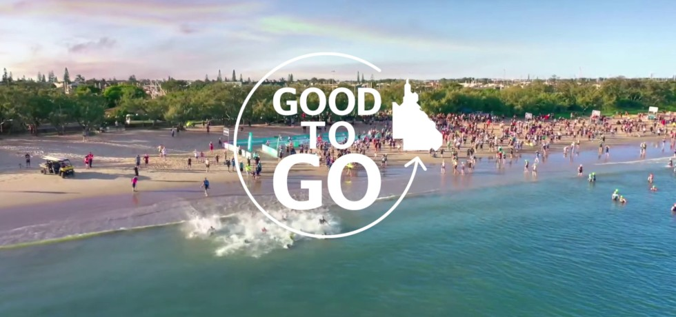 Queensland's Good to Go Campaign, Australia