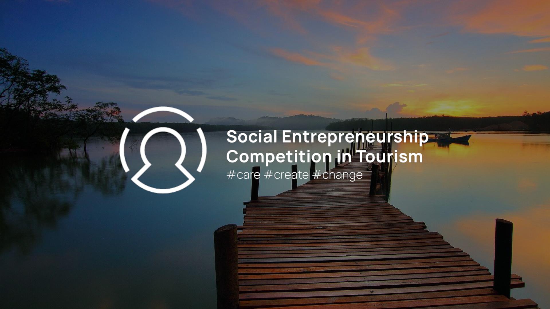 Social Entrepreneurship Competition in Tourism 2021