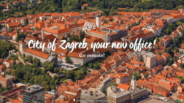 City of Zagreb, Your New Office - Croatia Remote Work Campaign for Digital Nomads